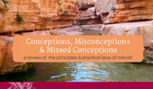 Conceptions, Misconceptions and Missed Conceptions